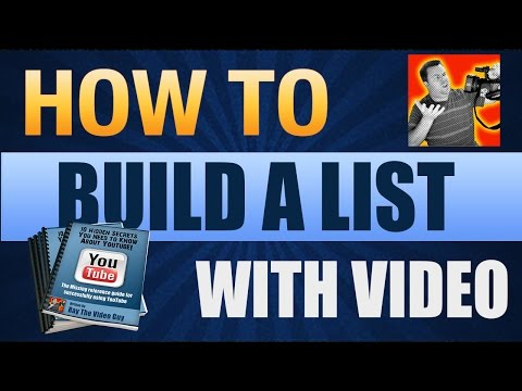 How To Build a List with Videos – A List Building With Video Case Study