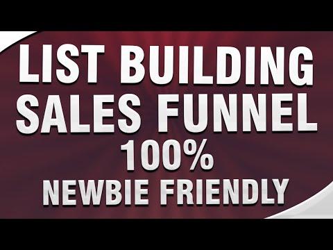 List Building Sales Funnel – 100% Newbie Friendly